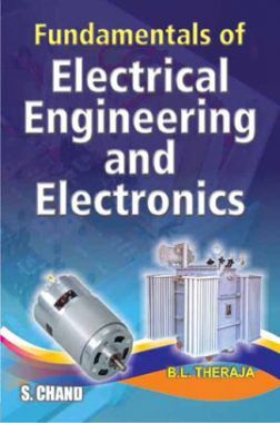 Fundamentals Of Electrical Engineering And Electronics (Multicolour Edition)