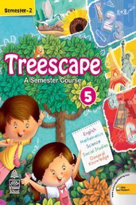 Treescape A Semester Course For Class - V Sem-II