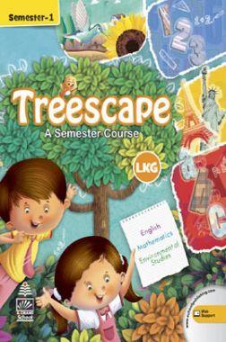 Treescape A Semester Course For LKG Sem-I
