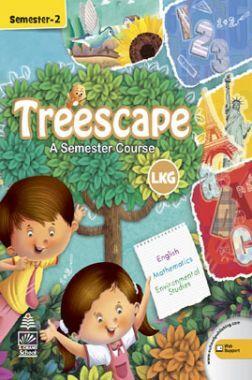 Treescape A Semester Course For LKG Sem-II