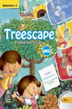 Treescape A Semester Course For UKG Sem-I
