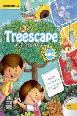 Treescape A Semester Course For UKG Sem-II