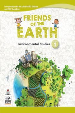 Friends of The Earth Environmental Studies For Class-1