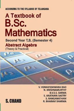A Textbook of B.Sc. Mathematics Abstract Algebra Semester-IV
