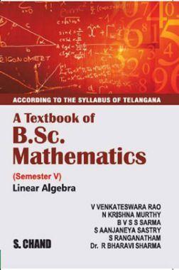 A Textbook of B.Sc. Mathematics Linear Algebra