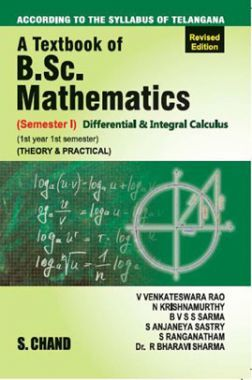 A Textbook of B.Sc. Mathematics Differential & Integral Calculus