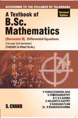 A Textbook of B.Sc. Mathematics Sem II Differential Equations