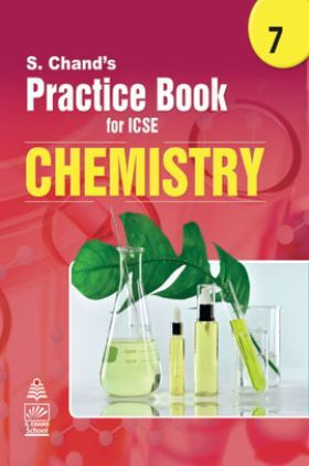 S Chand's Practice Book for ICSE 7 chemistry