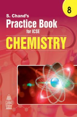 S Chand's Practice Book for ICSE 8 chemistry