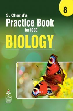 S Chand's Practice Book for ICSE 8 biology