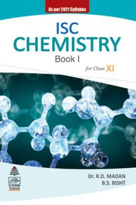 ISC Chemistry Book 1 for Class XI (2021 Edition)