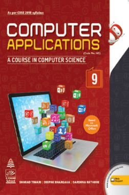Computer Applications  For Class 9