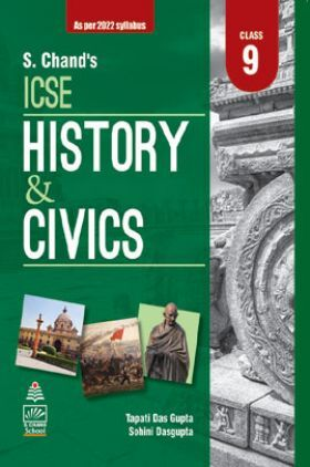 S Chand's ICSE History and Civics for Class 9 (2021 Edition)
