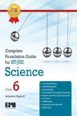 Complete Foundation Guide For IIT Jee, Science Class 6