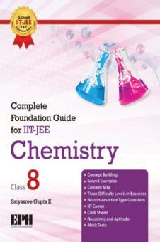 Complete Foundation Guide For IIT Jee, Chemistry Class 8