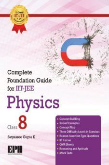 Complete Foundation Guide For IIT Jee, Physics Class 8