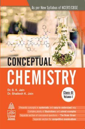 Conceptual Chemistry Class XI Vol. I