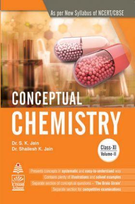 Conceptual Chemistry Class XI Vol. II