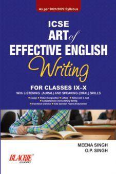ICSE Art of Effective English Writing for Classes IX-X (2021 Edition)