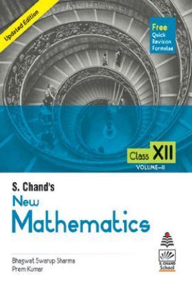 S. Chand's  New Mathematics Class XII (Vol. II)