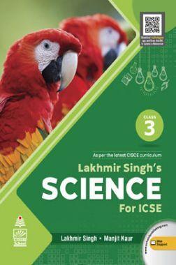 Lakhmir Singh's Science for ICSE Class 3