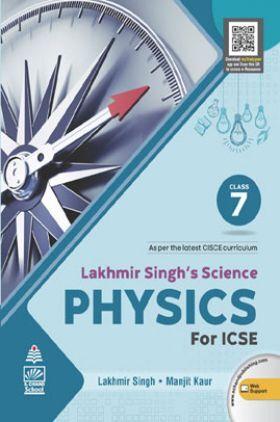 Lakhmir Singh's Science  Physics for ICSE Class  7