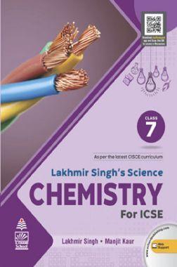 Lakhmir Singh's Science Chemistry for  ICSE Class 7