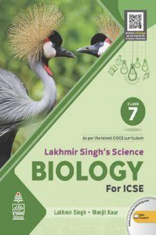 Lakhmir Singh's Science Biology for ICSE Class  7