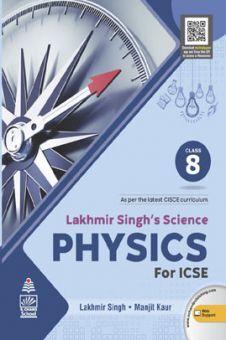 Lakhmir Singh's Science Physics for ICSE Class 8