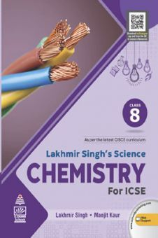 Lakhmir Singh's Science  Chemistry for ICSE Class 8