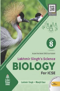 Lakhmir Singh's Science for  Biology ICSE Class  8