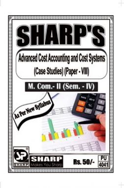Advanced Cost Accounting And Cost Systems (Case Studies)