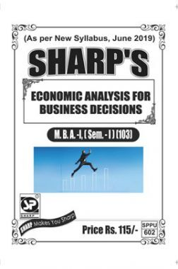 Economic Analysis For Business Decisions