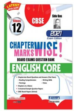 CBSE Chapterwise and Markswise Board Exam Question Bank  for Class 12 English Core (2021 Board Exam Edition)