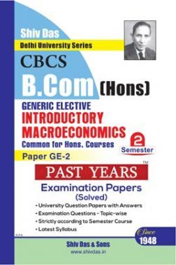 Introductory Macroeconomics For B.Com Hons Semester 2 For Delhi University