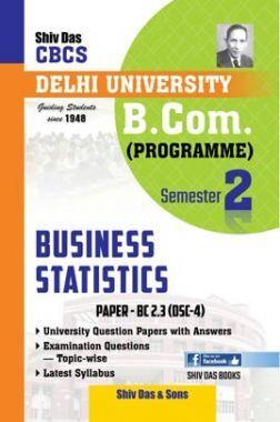 Business Statistics For B.Com Prog Semester 2 For Delhi University