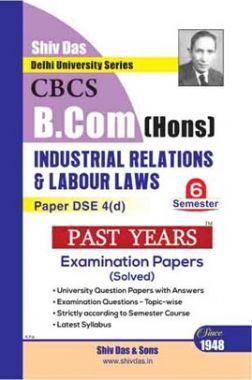 Industrial Relations & Labour Laws For B.Com Hons Semester 6 For Delhi University