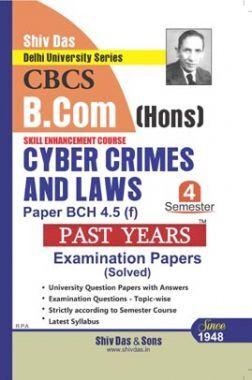 Cyber Crimes And Laws For B.Com Hons Semester 4 For Delhi University