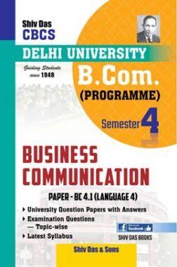 Business Communication For B.Com Prog Semester 4 For Delhi University