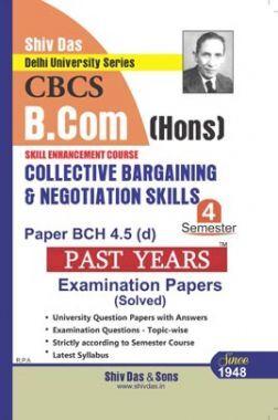 Collective Bargaining And Negotiation Skills For B.Com Hons Semester 4 For Delhi University