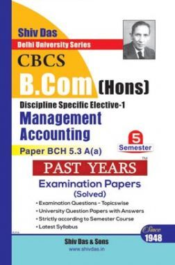 Management Accounting For B.Com Hons Semester 5 For Delhi University
