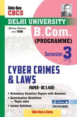 Cyber Crimes & Laws For B.Com Prog Semester 3 For Delhi University