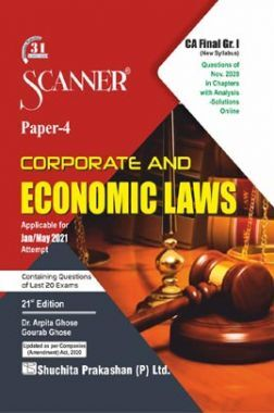 Shuchita Prakashan Scanner CA Final Group-I (New Syllabus) Paper-4 Corporate And Economic Laws (Applicable For May 2021)
