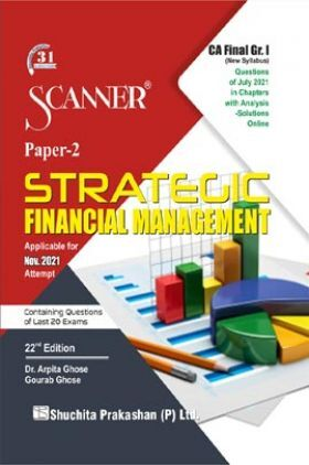 Scanner CA Final Group-I (New Syllabus)  Paper-2 Strategic Financial Management (Applicable for Nov 2021)