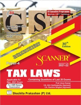 Model Scanner CS Executive Programme Module-I (2017 Syllabus) Paper-4 Tax Laws (Applicable for December 2021)