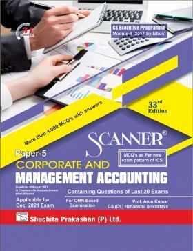 Model Scanner CS Executive Programme Module - II (2017 Syllabus) Paper - 5 Corporate and Management Accounting  (Applicable for December 2021)