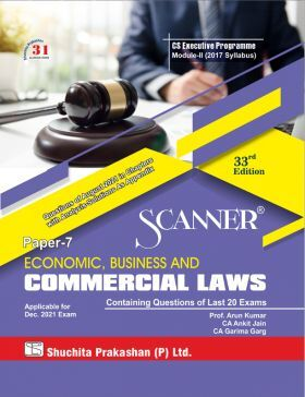 Scanner CS Executive Programme Module-II (2017 Syllabus) Paper-7 Economic, Business and Commercial Laws (Applicable for December 2021)