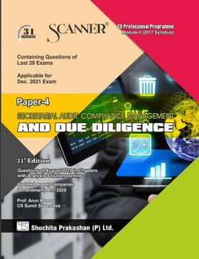 Scanner CS Professional Programme Module II (2017 Syllabus) Paper-4 Secretarial Audit, Compliance Management and Due Diligence (Applicable for December 2021)