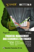 Shuchita Prakashan Solved Scanner CA Intermediate (New Syllabus) Group-II Paper-8 Financial Management And Economics For Finance For May 2019 Exam