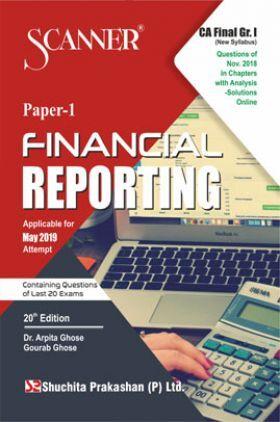 Shuchita Prakashan Solved Scanner CA Final (New Syllabus) Group-I Paper-1 Financial Reporting For May 2019 Exam